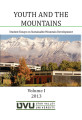 Youth and the Mountains: Student Essays on Sustainable Mountain Development, Volume I, 2013