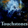 Touchstones: a magazine of literature and art, Spring 2015