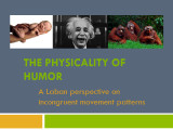 Physicality of Humor: A Laban Perspective on Incongruent Movement Patterns